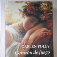 Libros de segunda mano: CORAZON DE FUEGO FOLEY GAELEN CIRCULO DE LECTORES 2005. Lote 57419755