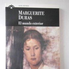 Libros de segunda mano: EL MUNDO EXTERIOR MARGUERITE DURAS 1994. Lote 46150220