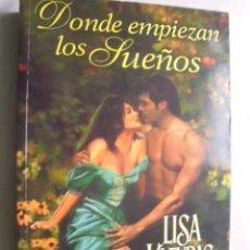 DONDE EMPIEZAN LOS SUEÑOS. KLEYPAS, Lisa. 2002.