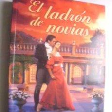 Libros de segunda mano: EL LADRÓN DE NOVIAS. D´ALESSANDRO, JACQUIE. 2003. Lote 46386166