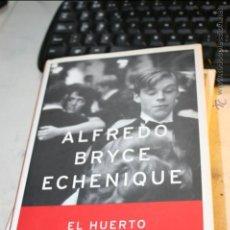Libros de segunda mano: EL HUERTO DE MI AMADA, ALFREDO BRYCE ECHENIQUE PREMIO PLANETA 2002 EDITA PLANETA 1ª EDICION 2002. Lote 46600364