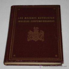 Libros de segunda mano: LOS MEJORES NOVELISTAS INGLESES CONTEMPORANEOS - MATEU-EDITOR BARCELONA - LIBRO AÑOS 40. Lote 46971366