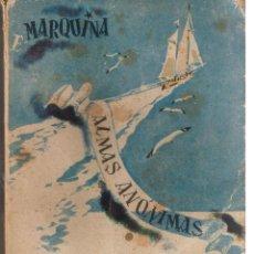 Libros de segunda mano: BIBLIOTECA ROCIO. SERIE TREBOL. Nº 11. ALMAS ANÓNIMAS. E. MARQUINA. BETIS 1942. (ST/17). Lote 47078309
