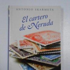 Libros de segunda mano: EL CARTERO DE NERUDA. COLECCION BESTSELLERS EL PAIS. - SKARMETA, ANTONIO. TDK219. Lote 47189434