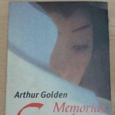 Libros de segunda mano: MEMORIAS DE UNA GEISHA - ARTHUR GOLDEN - EDITORIAL ALFAGUARA. Lote 47240744
