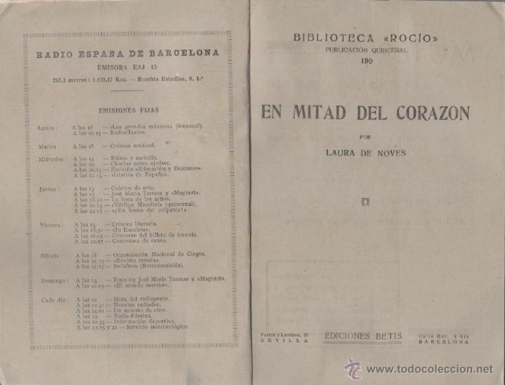Libros de segunda mano: BIBLIOTECA ROCIO Nº 190 - LAURA DE NOVES - EN MITAD DEL CORAZON - 1949 , 21,5 X 15 CMS - Foto 2 - 114161762