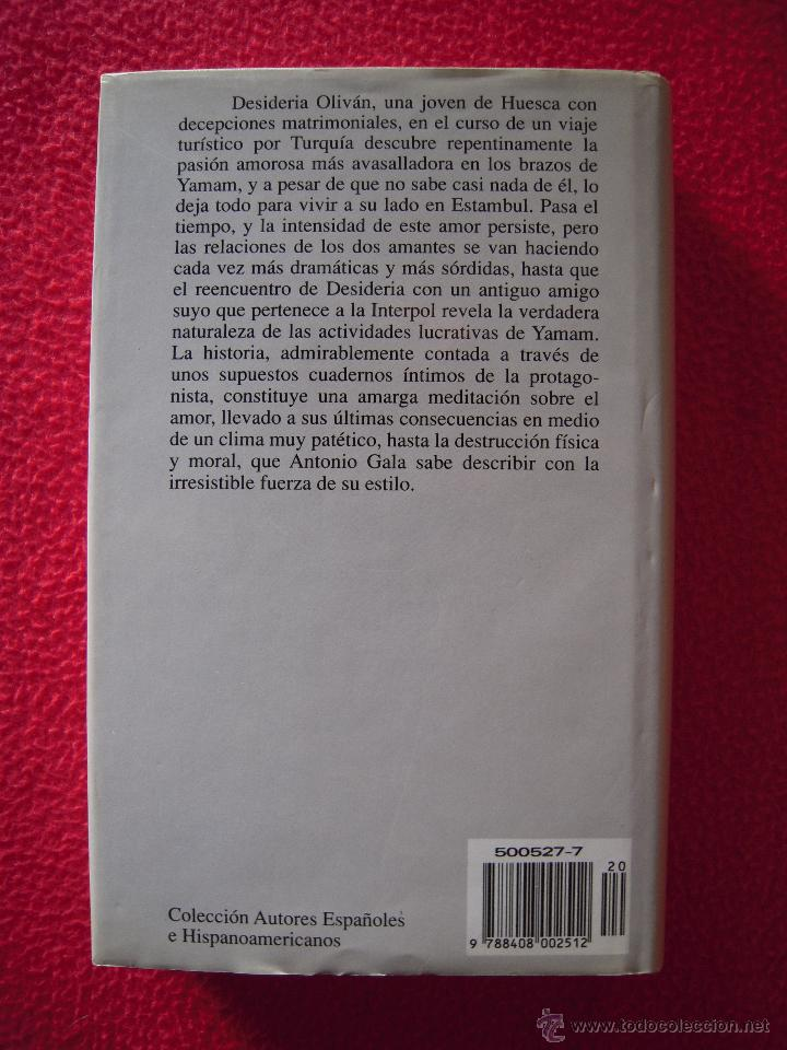 Libros de segunda mano: LA PASION TURCA - ANTONIO GALA - Foto 2 - 47619821