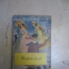 Libros de segunda mano: MUJERCITAS 1, L. ALCOTT. 1956. Lote 47685118