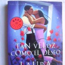 Libros de segunda mano: TAN VELOZ COMO EL DESEO. ESQUIVEL, LAURA. 2003. Lote 47693955