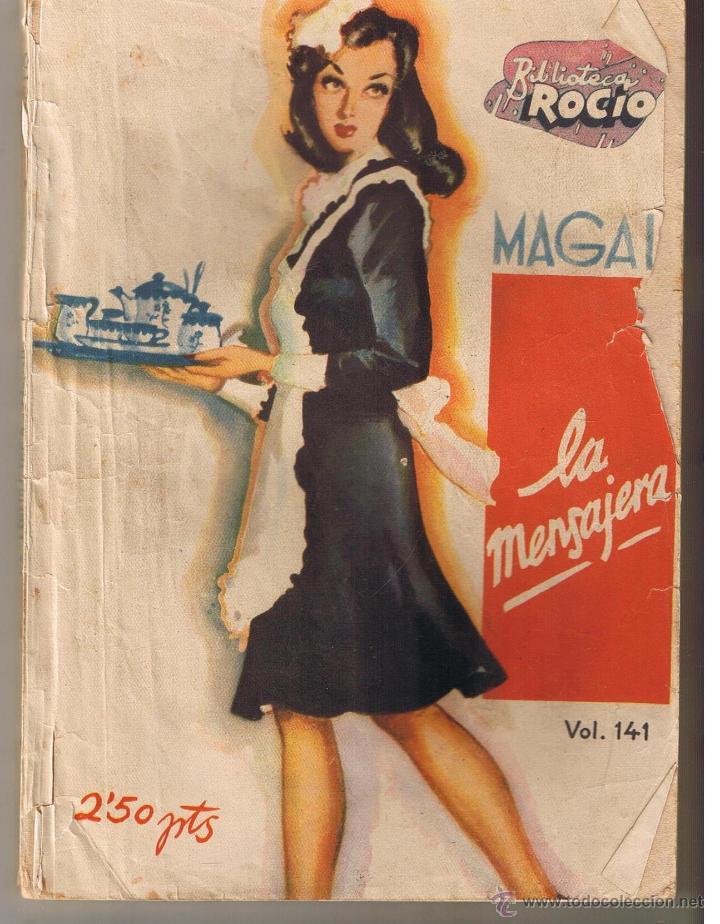 BIBLIOTECA ROCIO. Nº 141. LA MENSAJERA. MAGALI. EDICIONES BETIS. (CCH/BETIS) (Libros de Segunda Mano (posteriores a 1936) - Literatura - Narrativa - Novela Romántica)