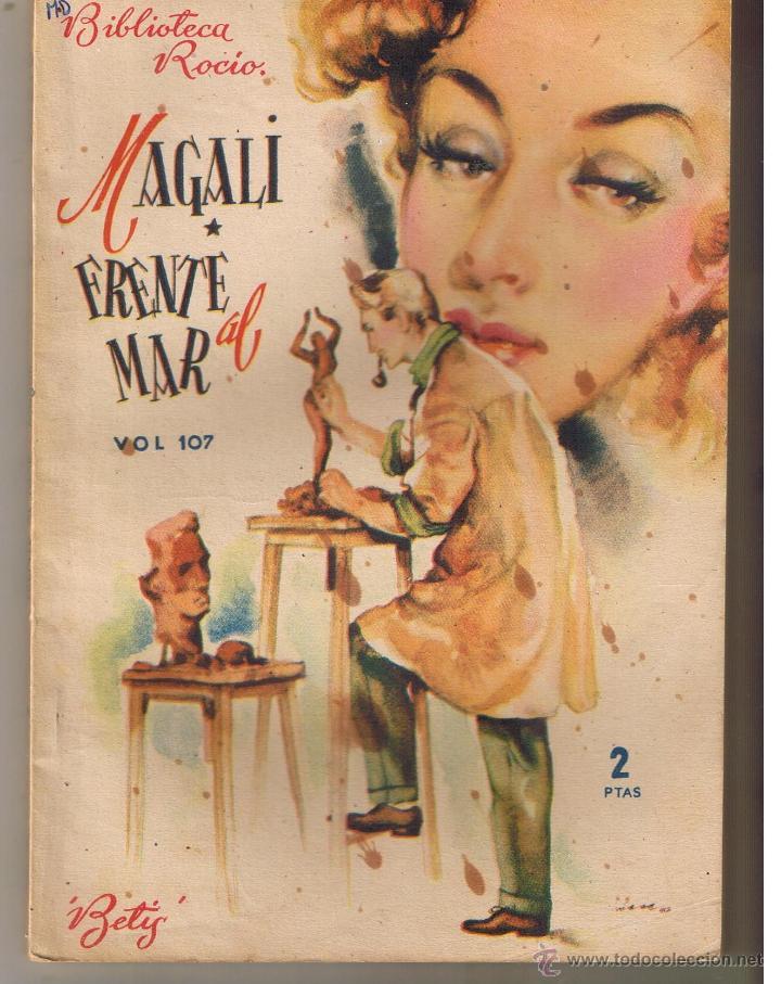 BIBLIOTECA ROCIO. Nº 107. FRENTE AL MAR. MAGALI. EDICIONES BETIS. (CCH/BETIS) (Libros de Segunda Mano (posteriores a 1936) - Literatura - Narrativa - Novela Romántica)