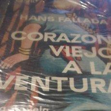 Libros de segunda mano: CN25//CORAZON VIEJO A LA VENTURA//FALLADA. Lote 36454309