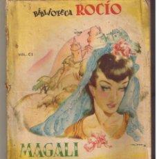 Libros de segunda mano: BIBLIOTECA ROCÍO. Nº 101. LA QUIMERA DE ANITA. MAGALI. EDICIONES BETIS. (C/F). Lote 48158003