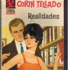 Libros de segunda mano: CORAL. Nº 216. REALIDADES. CORIN TELLADO. BRUGUERA. ((C/A43)). Lote 48193557