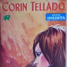 Libros de segunda mano: TE VI PASAR - CORIN TELLADO - SERIE INEDITA Nº 260 - ROLLAN 1971 - EXCELENTE CONSERVACION. Lote 48576941