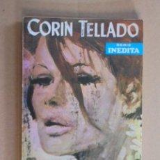Libros de segunda mano: TU SACRIFICIO NO ES VANO - CORIN TELLADO - INEDITA ROLLAN Nº 160 - 1969 - 1ª EDICION. Lote 48576986