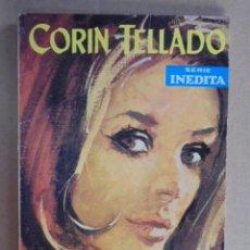 Libros de segunda mano: LA BODA DE DOLCA ORTIZ - CORIN TELLADO - INEDITAS ROLLAN Nº 132 - 1ª EDICION - 1968 . Lote 48577082