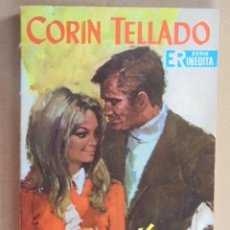 Libros de segunda mano: VENGAS EN MI TU DOLOR - CORIN TELLADO / INEDITA ROLLAN Nº 99 - 1967 - MUY BUEN ESTADO !!!. Lote 48577190
