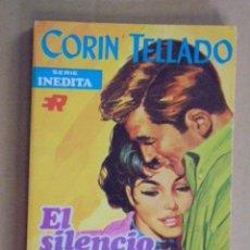 Libros de segunda mano: EL SILENCIO DE TU CARIÑO - CORIN TELLADO - INEDITAS ROLLAN Nº 228 - 1970 - 1ª EDICION. Lote 48577217