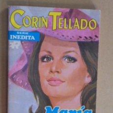 Libros de segunda mano: MARIA DOREL - CORIN TELLADO - INEDITA ROLLAN Nº 324 - 1972 - PRIMERA EDICION. Lote 48577244