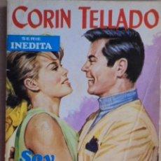 Libros de segunda mano: SOY LA MUJER DE CHUCK - CORIN TELLADO - INEDITA ROLLAN Nº 262 - 1ª EDIC - 1971. Lote 48577338