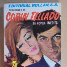 Libros de segunda mano: TE PREFIERO A TI - CORIN TELLADO - INEDITA ROLLAN Nº 55 - 1966 - MUY BUENA CONSERVACION. Lote 48577382