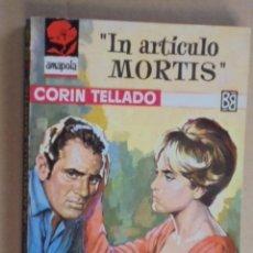 Libros de segunda mano: IN ARTICULO MORTIS - CORIN TELLADO - AMAPOLA Nº 639 - 1964-1ª EDIC - VICENTE ROSO. Lote 48577531