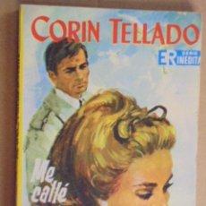 Libros de segunda mano: ME CALLE POR NO DAÑARTE - CORIN TELLADO - INEDITA ROLLAN 84 - AÑO 1967 - 1ª EDICION. Lote 48586689