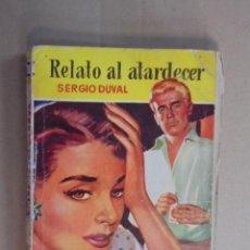 Libros de segunda mano: RELATO AL ATARDECER - SERGIO DUVAL - CAMELIA Nº 1 - 1954 / PRIMERA EDICION. Lote 48602423