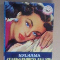 Libros de segunda mano: CUANDO EMPIEZA UNA VIDA / NYLHAMA - MADREPERLA Nº 184 - 1952 / 1ª EDIC - IMPECABLE, PERFECTO ESTADO. Lote 48618560