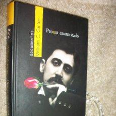 Libros de segunda mano: 2007 - 1ª EDICIÓN - PROUST ENAMORADO. CARTER,WILLIAM C.. Lote 48631738