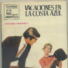 Libros de segunda mano: MENDEZ, CLOTILDE. VACACIONES EN LA COSTA AZUL. COL. AMAPOLA Nº 959. BRUGUERA A-NOVROM-2160. Lote 48641798