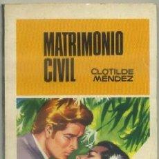 Libros de segunda mano: MENDEZ, CLOTILDE. MATRIMONIO CIVIL. SERIE CAMELIA Nº 807. BRUGUERA -NOVROM-2202. Lote 48728654