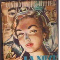 Libros de segunda mano: LA NOVIA DE LA COSTA AZUL. CONCHA LINARES BECERRA. SCDD. GRAL. ESPAÑOLA LIBRERIAS. 1954. (C/S). Lote 48998640