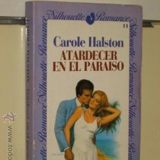 Libros de segunda mano: ATARDECER EN EL PARAISO SILHOUETTE ROMANCE Nº 11 - EDICIONES FORUM . Lote 49009529