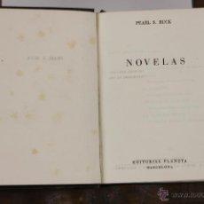 Libros de segunda mano: 6155 - NOVELAS. PEARL S. BUCK. EDI. PLANETA. 1954.. Lote 49228010