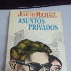 Libros de segunda mano: ASUNTOS PRIVADOS - JUDITH MICHAEL / CIRCULO DE LECTORES. Lote 49356358