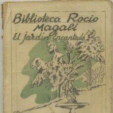 Libros de segunda mano: MAGALI. EL JARDIN ENCANTADO. BIBLIOTECA ROCIO VOL. XLL A-NORA-175. Lote 49406335