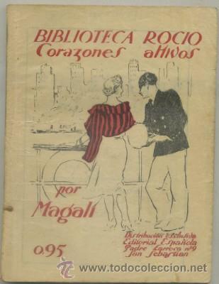 MAGALI. CORAZONES ALTIVOS. BIBLIOTECA ROCIO VOL. XXLL A-NORA-180 (Libros de Segunda Mano (posteriores a 1936) - Literatura - Narrativa - Novela Romántica)