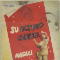 Libros de segunda mano: MAGALI. SU ULTIMO CARTEL. BIBLIOTECA ROCIO VOL. 129 A-NORA-225. Lote 49423239
