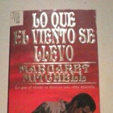 Libros de segunda mano: LO QUE EL VIENTO SE LLEVO. Lote 49435932