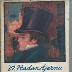 Libros de segunda mano: EL MAYORAZGO DE HALLEBORG, A. DE HEDENSTIERNA, LA NOVELA ROSA MADRID. Lote 50036032