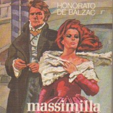 Libros de segunda mano: MASSIMILLA DONI. HONORATO DE BALZAC. EDICIONES RODEGAR, EDITORIAL DE GASSÓ HNOS., 1ª EDICIÓN, 1972. Lote 50148532