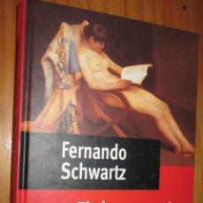 Livros em segunda mão: EL DESENCUENTRO - FERNANDO SCHWARTZ - PREMIO PLANETA 1996 - DEAGOSTINI 1998. Lote 50351130