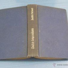 Libros de segunda mano: LIBRO DE JUDITH MICHAEL DULCE IMPOSTURA AÑO 1984 CIRCULO DE LECTORES. Lote 50488368