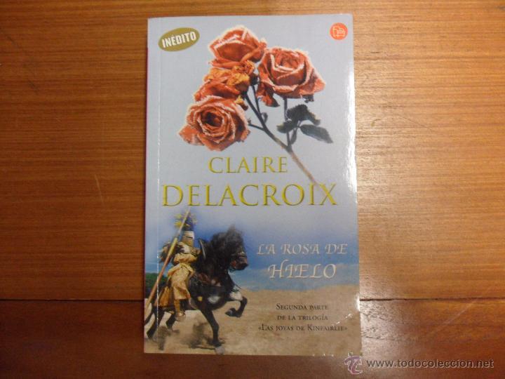 la rosa de hielo claire delacroix