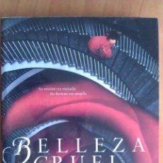 Libros de segunda mano: 2014 BELLEZA CRUEL - ROSAMUND HODGE. Lote 56548553