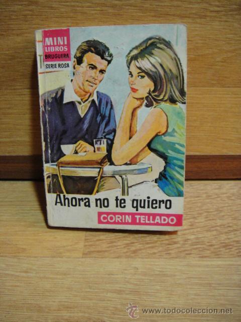 MINI LIBROS BRUGUERA SERIE ROSA Nº 666 - CORIN TELLADO - 1ª EDICION 1972 (Libros de Segunda Mano (posteriores a 1936) - Literatura - Narrativa - Novela Romántica)