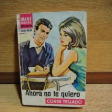 Libros de segunda mano: MINI LIBROS BRUGUERA SERIE ROSA Nº 666 - CORIN TELLADO - 1ª EDICION 1972. Lote 50784289