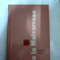 Libros de segunda mano: TRANVÍA A LA MALVARROSA - VICENT, MANUEL. Lote 50991697